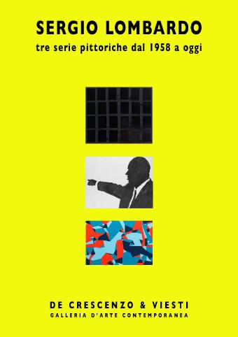 Sergio Lombardo – Tre serie pittoriche dal 1958 a oggi
